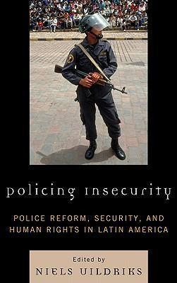 Policing Insecurity