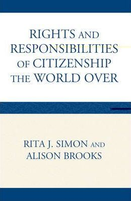 The Rights and Responsibilities of Citizenship the World Over