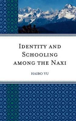 Identity and Schooling Among the Naxi
