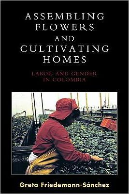 Assembling Flowers and Cultivating Homes