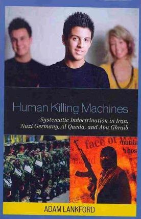 Human Killing Machines