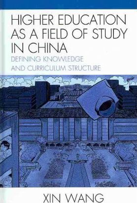 Higher Education as a Field of Study in China