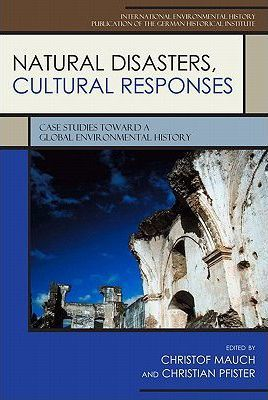 Natural Disasters, Cultural Responses