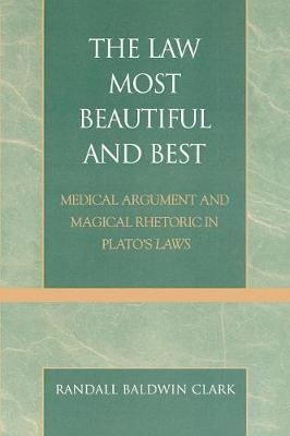 The Law Most Beautiful and Best