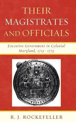 Their Magistrates and Officials