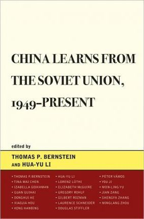 China Learns from the Soviet Union, 1949 Present