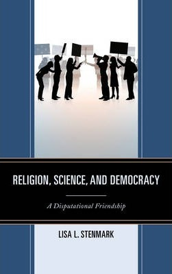 Religion, Science, and Democracy