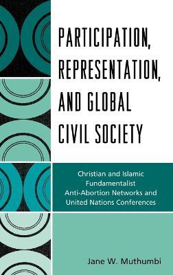 Participation, Representation and Global Civil Society