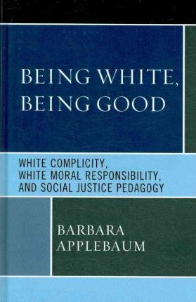 Being White, Being Good