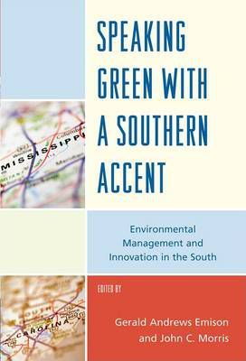 Speaking Green with a Southern Accent