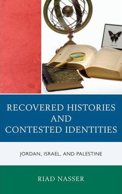Recovered Histories and Contested Identities