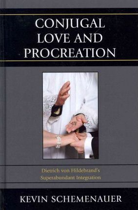Conjugal Love and Procreation