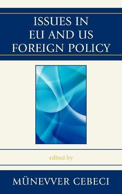 Issues in EU and US Foreign Policy