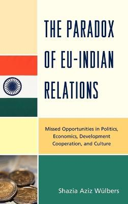The Paradox of EU-Indian Relations