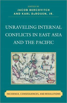 Unraveling Internal Conflicts in East Asia and the Pacific