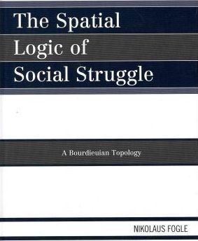 The Spatial Logic of Social Struggle