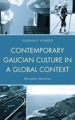 Contemporary Galician Culture in a Global Context