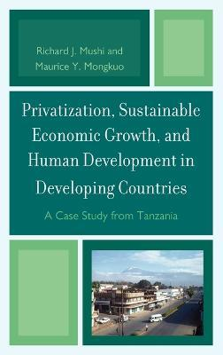 Privatization and Sustainable Economic Growth and Human Development in Developing Countries