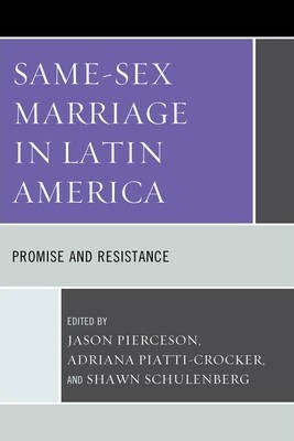 Same-Sex Marriage in Latin America