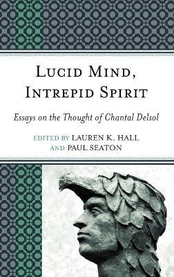 Lucid Mind, Intrepid Spirit