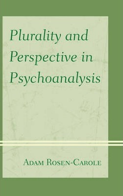 Plurality and Perspective in Psychoanalysis
