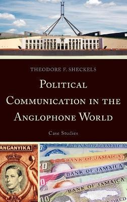 Political Communication in the Anglophone World
