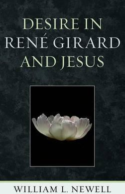 Desire in Rene Girard and Jesus