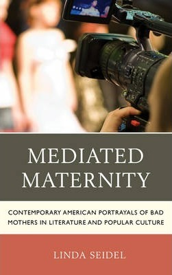 Mediated Maternity