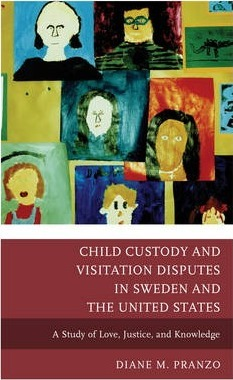 Child Custody and Visitation Disputes in Sweden and the United States