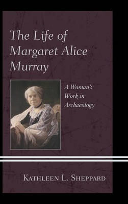 The Life of Margaret Alice Murray