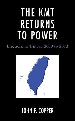 The Kmt Returns to Power