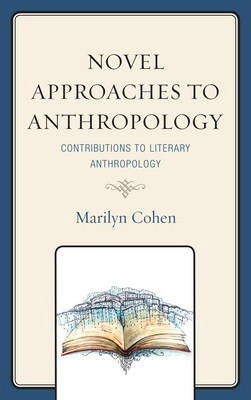 Novel Approaches to Anthropology