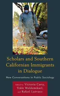 Scholars and Southern Californian Immigrants in Dialogue