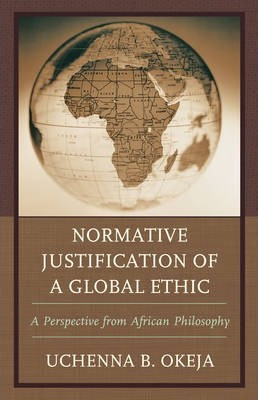 Normative Justification of a Global Ethic