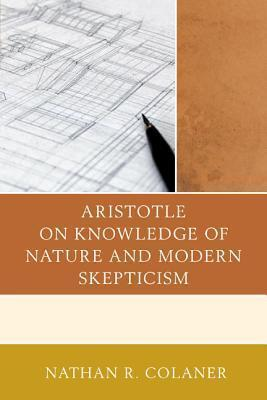 Aristotle on Knowledge of Nature and Modern Skepticism