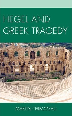 Hegel and Greek Tragedy
