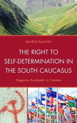 The Right to Self-Determination in the South Caucasus