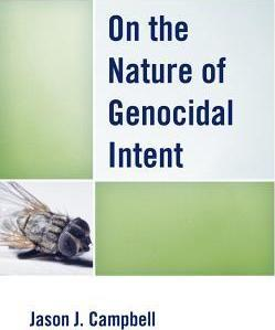 On the Nature of Genocidal Intent