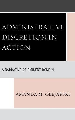 Administrative Discretion in Action