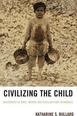 Civilizing the Child