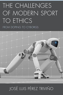 The Challenges of Modern Sport to Ethics