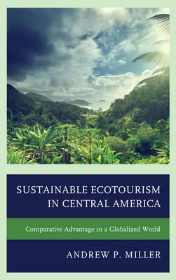 Sustainable Ecotourism in Central America