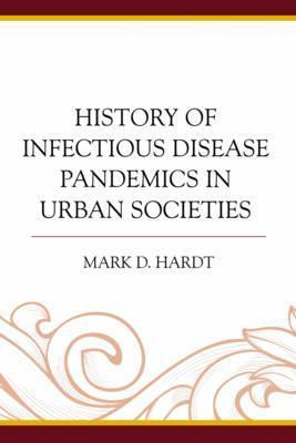 History of Infectious Disease Pandemics in Urban Societies