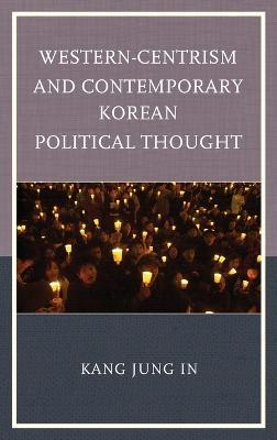 Western-Centrism and Contemporary Korean Political Thought