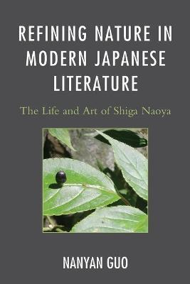 Refining Nature in Modern Japanese Literature