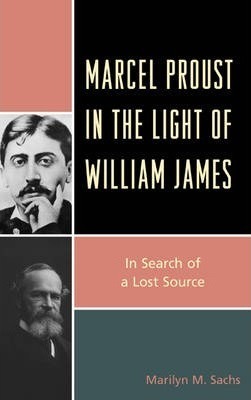Marcel Proust in the Light of William James
