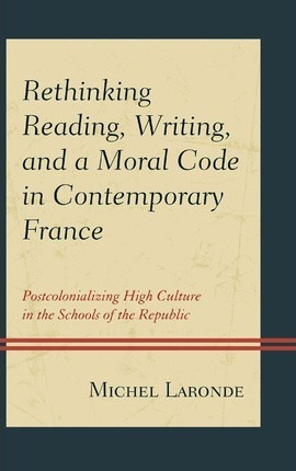 Rethinking Reading, Writing, and a Moral Code in Contemporary France