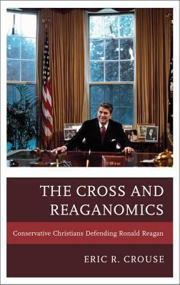 The Cross and Reaganomics