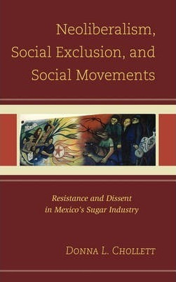Neoliberalism, Social Exclusion, and Social Movements
