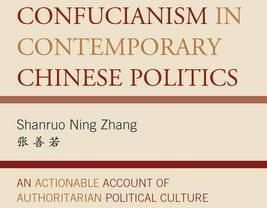 Confucianism in Contemporary Chinese Politics